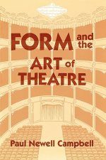 Form & the Art of Theatre