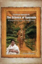 Practical Approach to the Science of Ayurveda