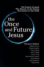 Once and Future Jesus