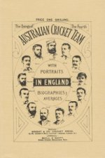 Doings of the Fourth Australian Team in England 1884