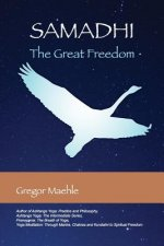 Samadhi The Great Freedom