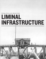 Liminal Infrastructure