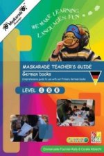 Maskarade Teacher's Guide for German Books: Primary Levels 1,2,3