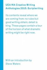 UEA Creative Writing Anthology Scriptwriting