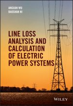 Line Loss Analysis and Calculation of Electrical Power Systems