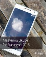Mastering Skype for Business