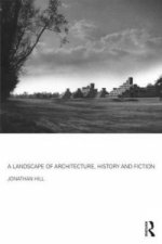 Landscape of Architecture, History and Fiction