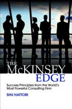 McKinsey Edge: Success Principles from the World's Most Powerful Consulting Firm