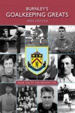 Burnley's Goalkeeping Greats
