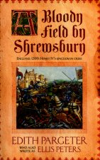 Bloody Field by Shrewsbury