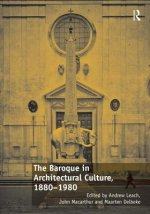 Baroque in Architectural Culture, 1880-1980