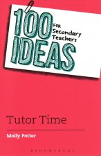 100 Ideas Secondary Teachers Tutor Time