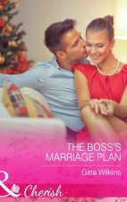 Boss's Marriage Plan (Mills & Boon Cherish) (Proposals & Promises, Book 2)