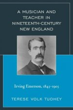 Musician and Teacher in Nineteenth Century New England