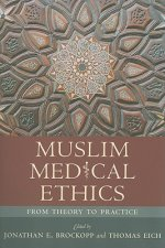 Muslim Medical Ethics
