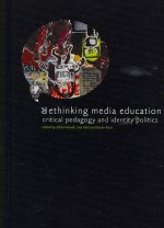 Rethinking Media Education
