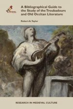 Bibliographical Guide to the Study of Troubadours and Old Occitan Literature
