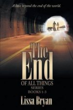 End of All Things Series