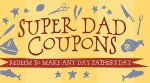 Super Dad Coupons