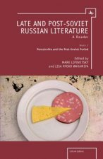 Late and Post-Soviet Russian Literature