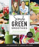 Simple Green Smoothies with Jen and Jadah