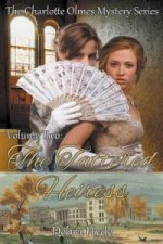 Tattered Heiress - Volume Two of the Charlotte Olmes Mystery Series