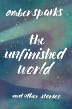 Unfinished World and Other Stories