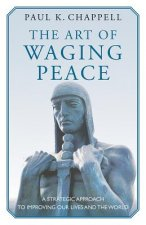 Art of Waging Peace