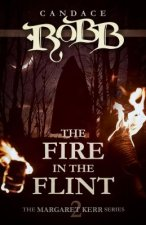 THE FIRE IN THE FLINT: THE MARGARET KERR