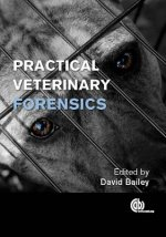 Practical Veterinary Forensic