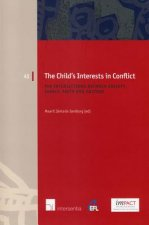 Child's Interests in Conflict: The Intersections Between Society, Family, Faith and Culture
