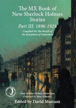 Mx Book of New Sherlock Holmes Stories Part III: 1896 to 1929