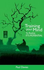 Training Your Mind to Realize it's Potential