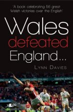 Wales Defeated England
