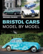 Bristol Cars Model by Model