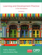 Learning and Development Practice in the Workplace