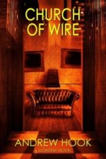 Church of Wire