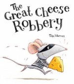 Great Cheese Robbery