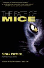 Fate of Mice