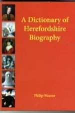 Dictionary of Herefordshire Biography