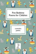 Five Bedtime Poems for Children
