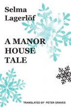 Manor House Tale