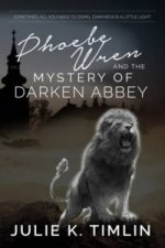 Phoebe Wren and the Mystery of Darken Abbey