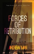 Forces of Retribution: Tego Arcana Dei Series (Book II)