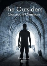 Outsiders Classroom Questions