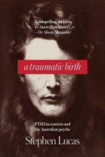 A Traumatic Birth: PTSD in Convicts and the Australian Psyche