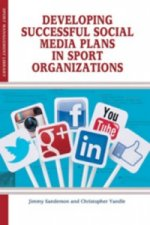 Developing Successful Social Media Plans in Sport Organizations