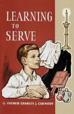Learning to Serve: A Book for New Altar Boys