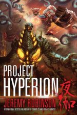 Project Hyperion (a Kaiju Thriller)