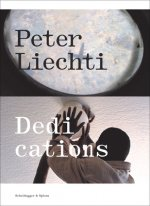 Peter Liechti Dedications